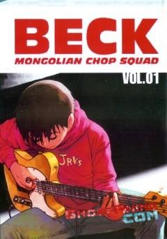 Бек / Beck - Mongorian Chop Squad
