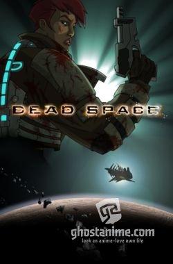 Смотреть аниме Космос: Территория смерти / Dead Space: Downfall онлайн бесплатно