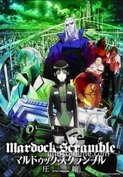 Смотреть аниме Мэрдок Скрэмбл: Сжатие / Mardock Scramble: The First Compression онлайн бесплатно