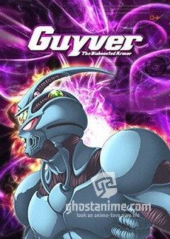 Гайвер [ТВ] / Guyver, the Bioboosted Armor