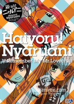 Смотреть аниме Няруко: Помни мою Любовь / Haiyoru! Nyaruani: Remember My Love (craft-sensei) онлайн бесплатно